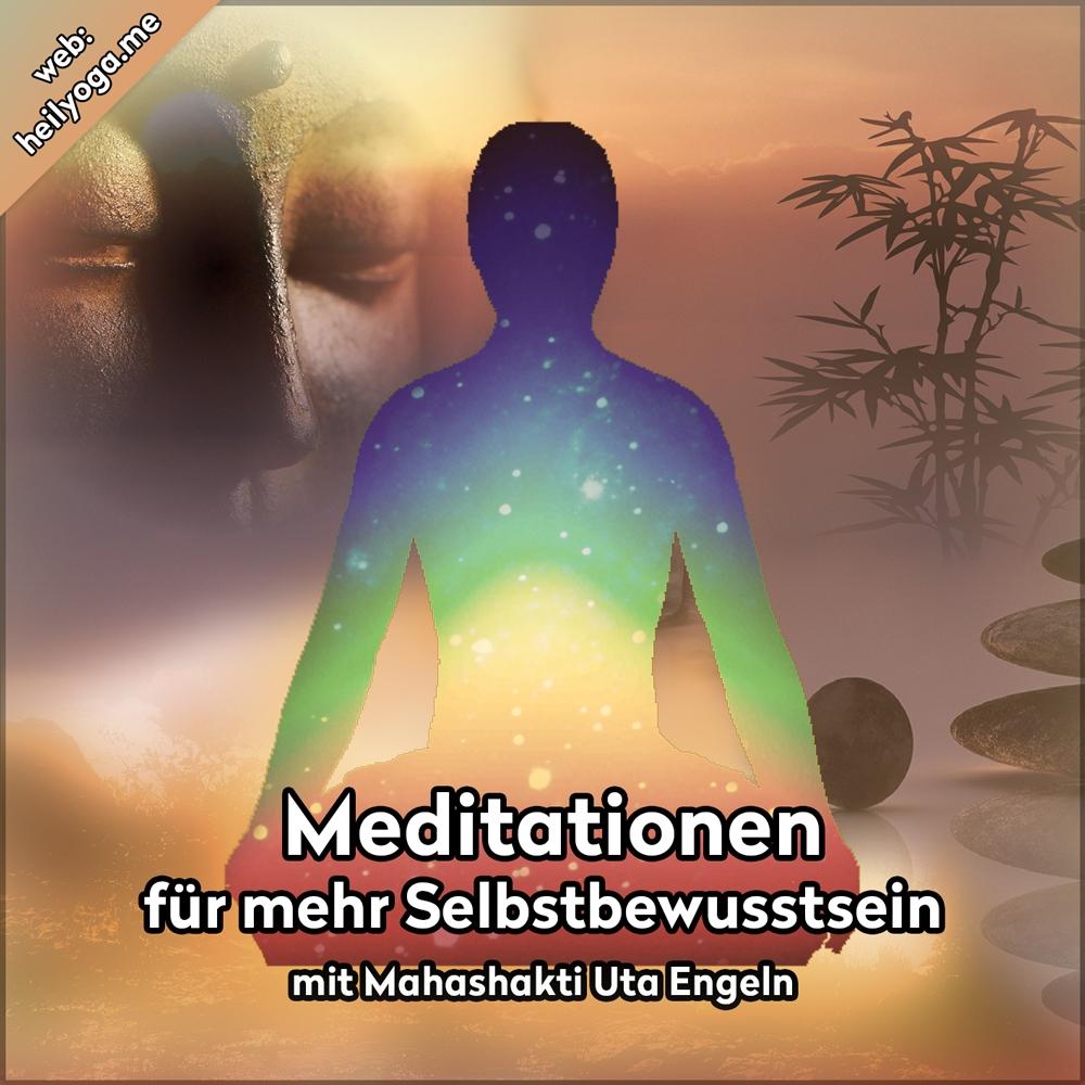 Meditationen für mehr Selbstbewusstsein (als MP3)