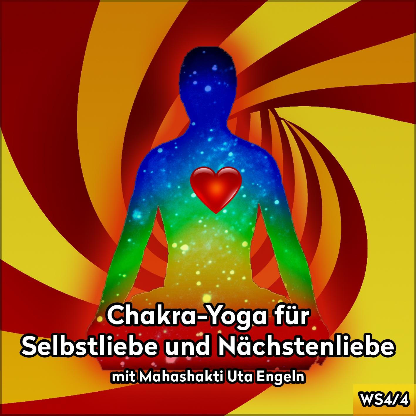 Herzensfreude Chakra-Yoga für Selbstliebe und Nächstsenliebe