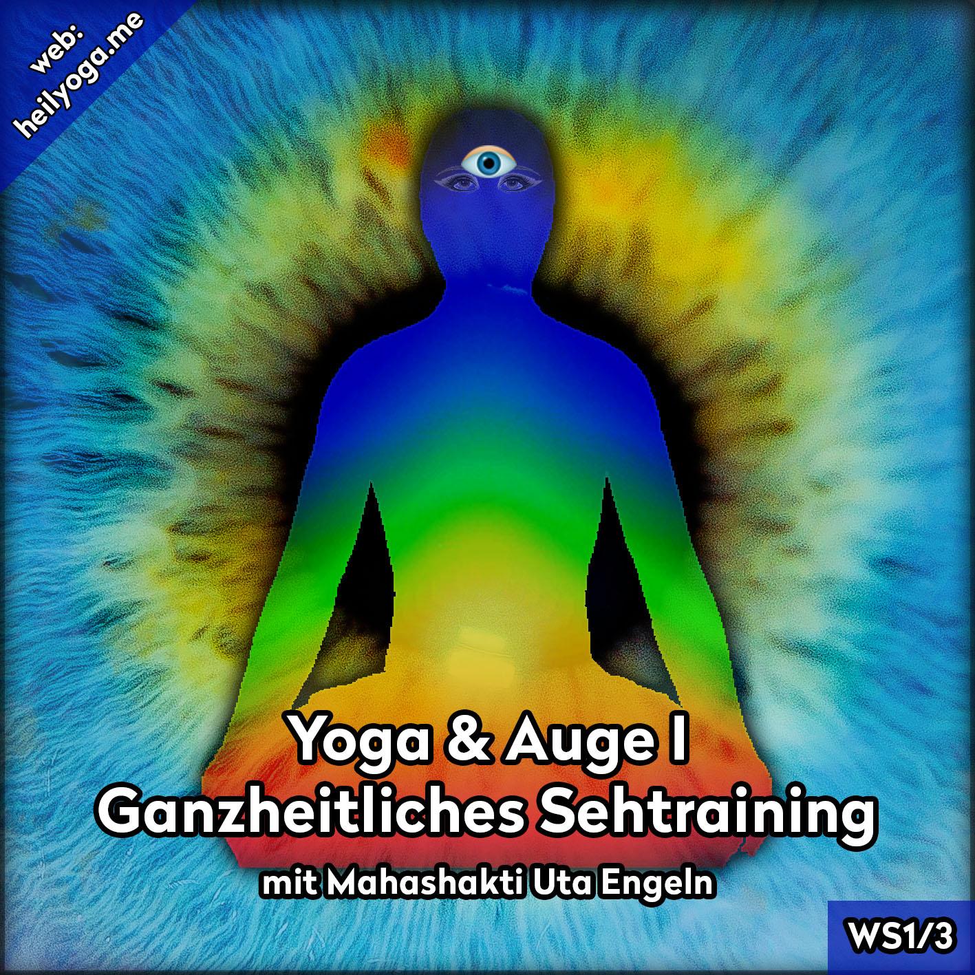 Yoga & Augen I – Ganzheitliches Sehtraining bei PC-Arbeit (MP3)