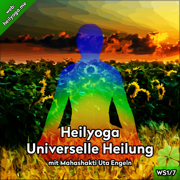 Heilyoga-Meditationen I: Universelle Heilung (MP3 + PDF)
