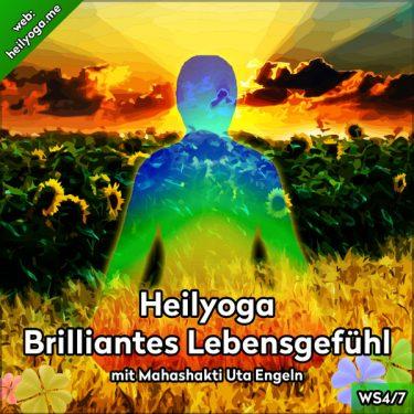 Heilyoga-Meditationen IV: Brilliantes Lebensgefühl mit Brahmari und den Schätzen der Erde (MP3 + PDF)