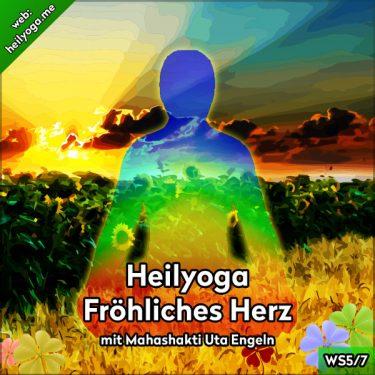 Heilyoga-Meditationen V: Fröhliches Herz und kosmischer Puls (MP3 + PDF)
