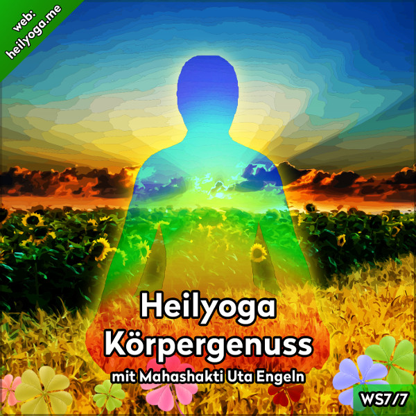 Heilyoga-Meditationen VII: Körpergenuss (MP3 + PDF)