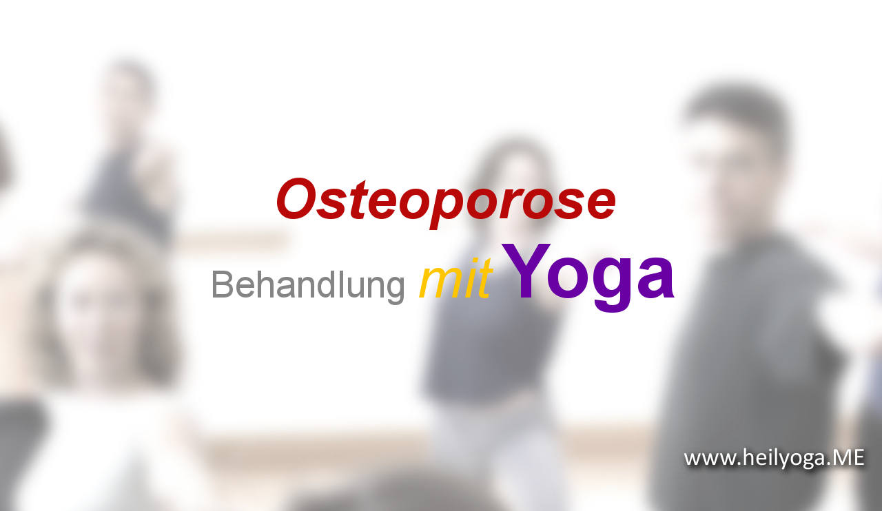 Osteoporose Behandlung mit Yoga
