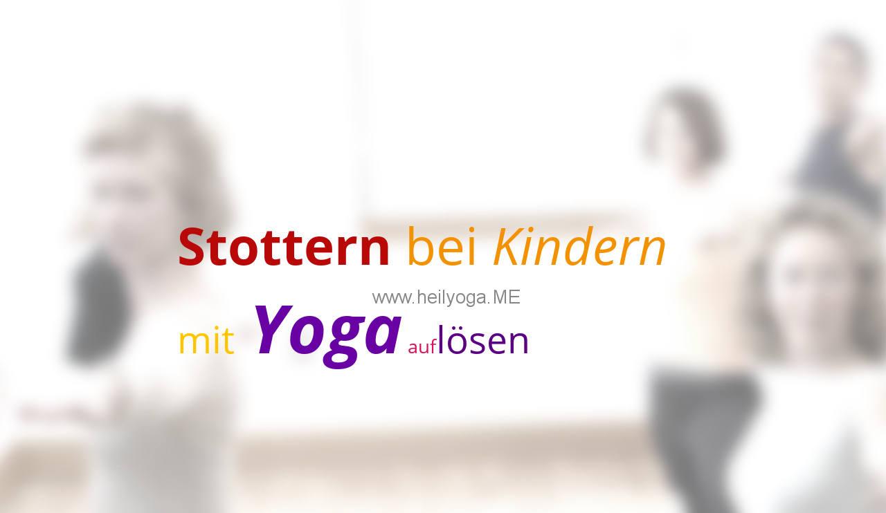 Stottern bei Kindern – und wie Yoga bei der Auflösung helfen kann