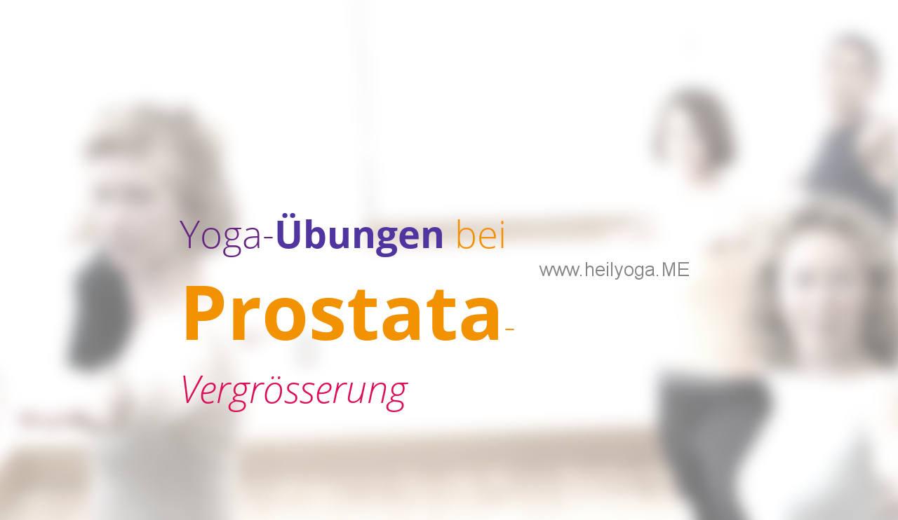 Yoga-Übungen bei Prostatavergrösserung