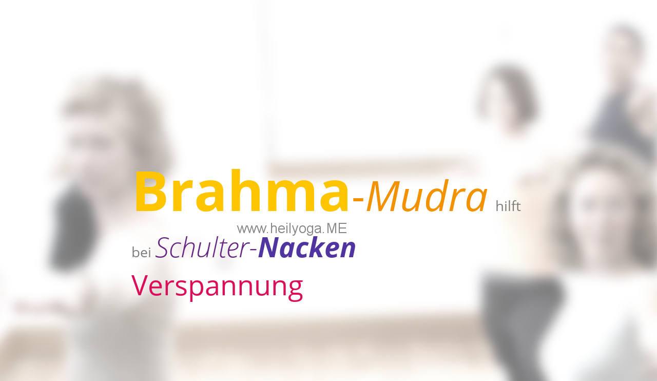 Brahma-Mudra – eine Übung zur Dehnung und Entspannung der Schulter-Nacken-Muskulatur