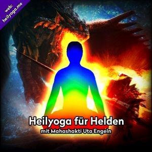 Krieger-Yoga – Yoga für Helden, und solche die es werden wollen (MP3)