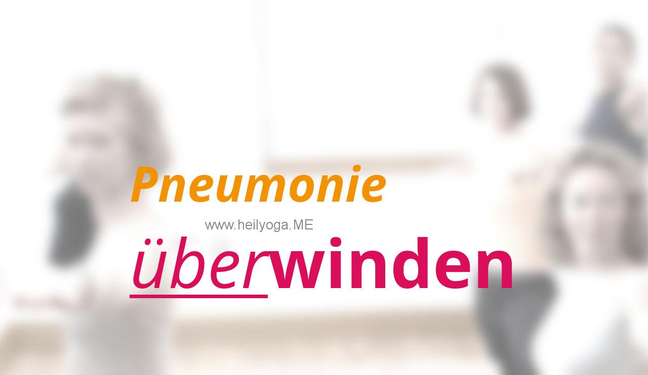 Lunge nach Lungenentzündung mit Yoga stärken – Pneumonie überwinden