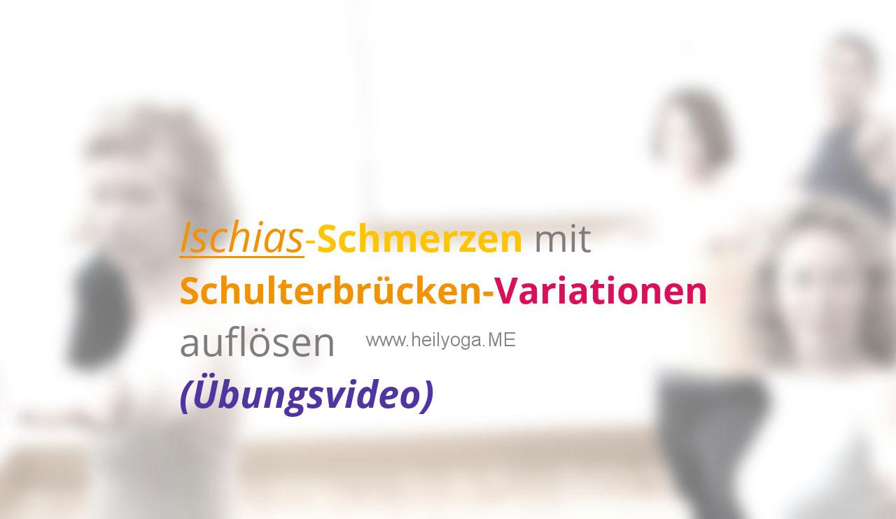 Ischias-Schmerzen mit Schulterbrücken-Variationen auflösen - Übungsvideo