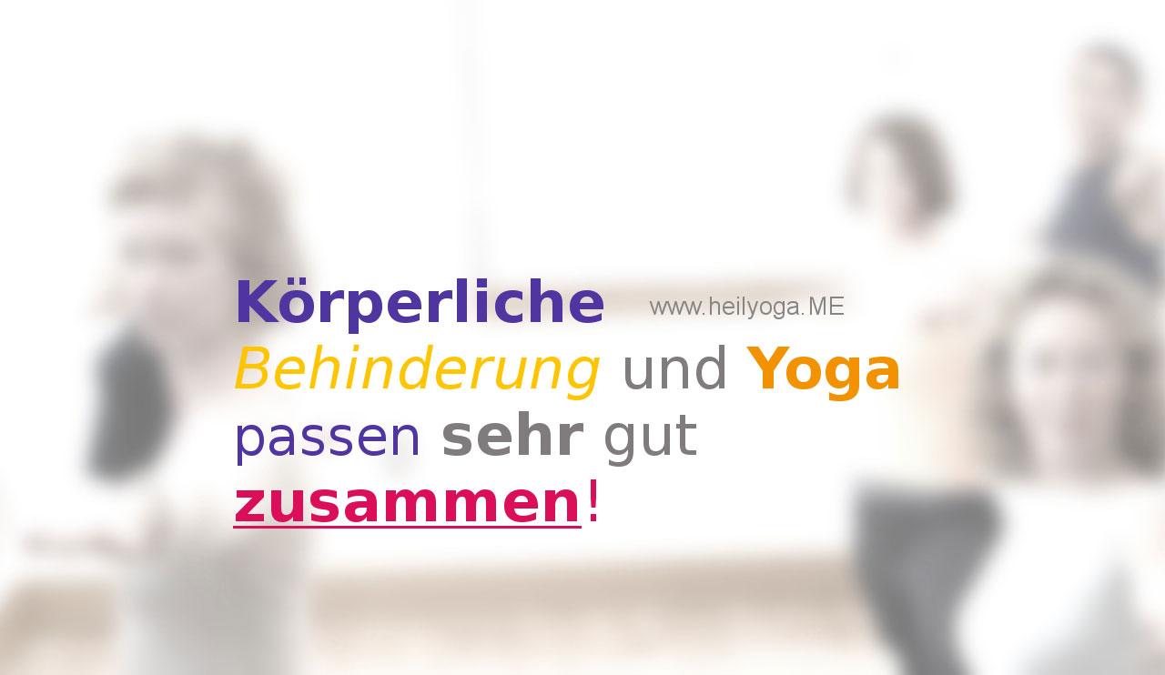 Körperliche Behinderung und Yoga passen sehr gut zusammen!