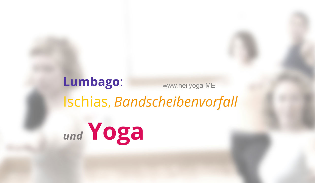 Chronische Rückenschmerzen mit Yoga-Übungen auflösen – Teil II / Text