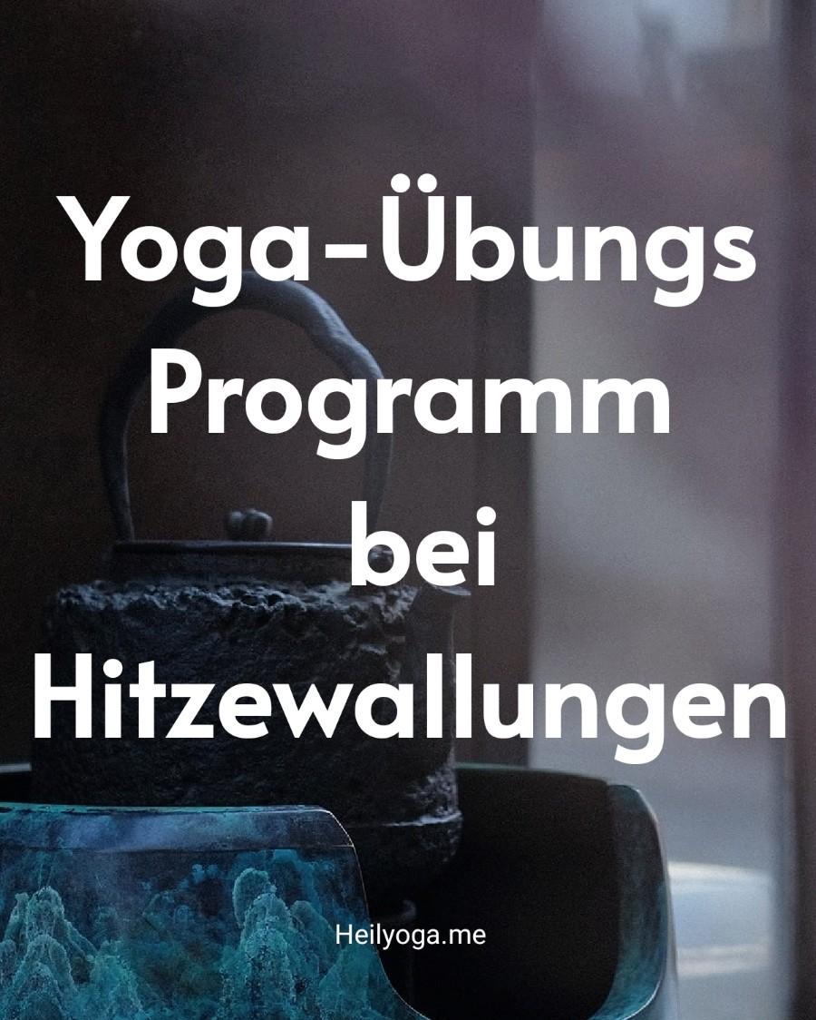 Yoga-Übungsprogramm bei Hitzewallungen