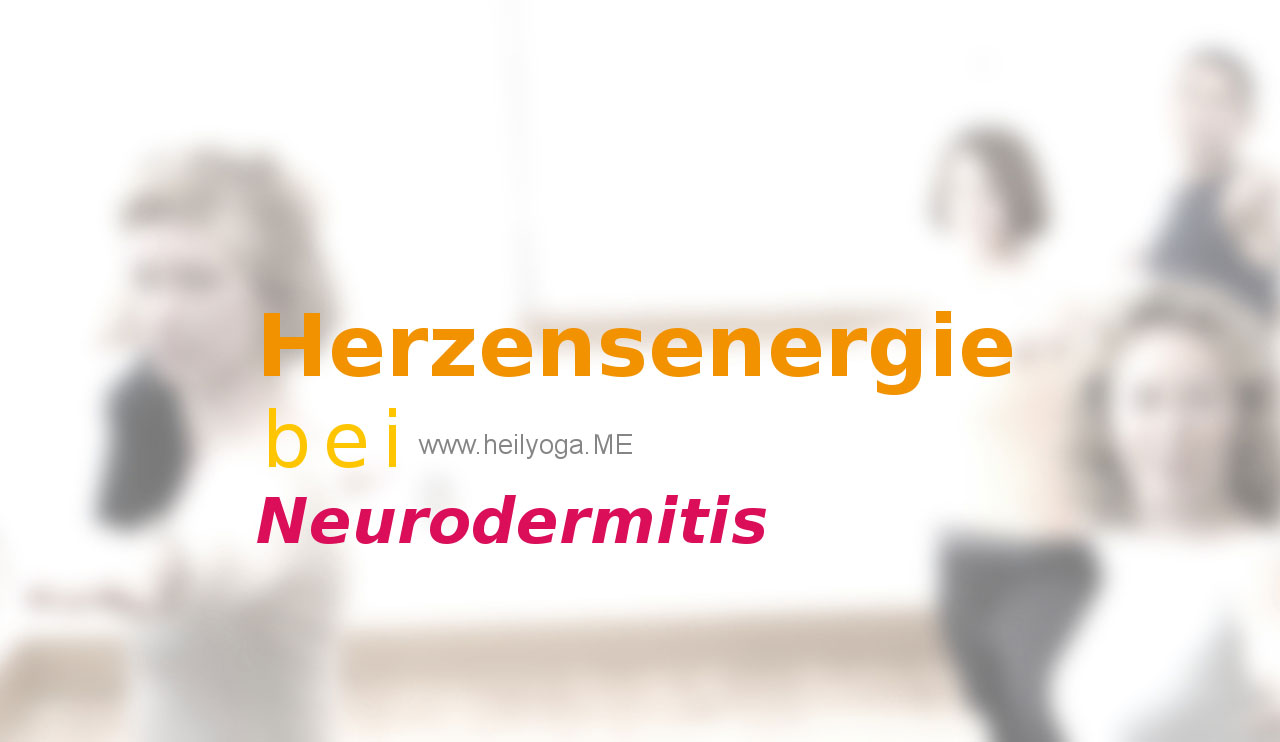 Herzensenergie bei Neurodermitis