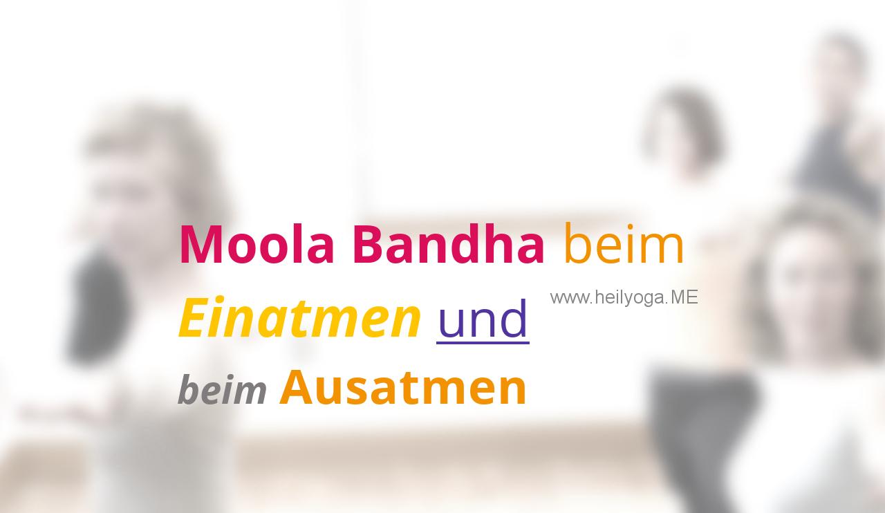 Moola Bandha (Mulabandha) beim Einatmen und beim Ausatmen (Video)