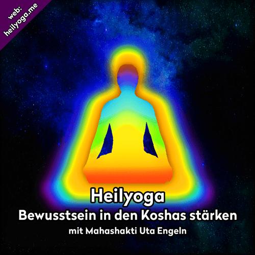 Bewusstsein in den Koshas stärken – Meditation und Yogastunde (MP3)