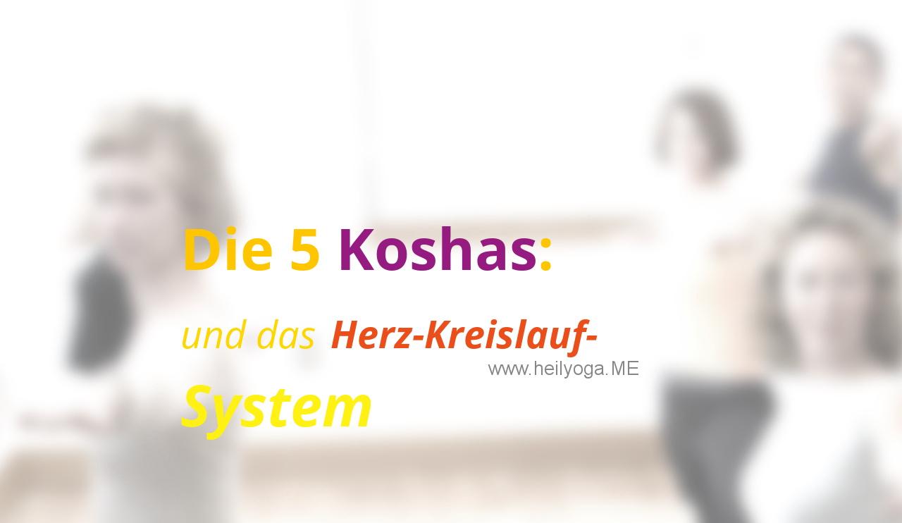 Die 5 Koshas und das Herz-Kreislauf-System (Youtube-Video)