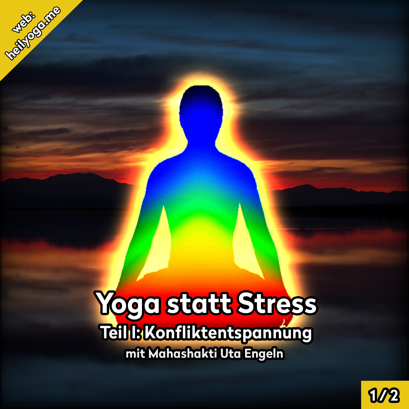 Yoga statt Stress - Stress abbauen