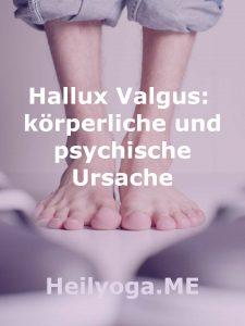 Hallux Valgus, körperliche und psychische Ursache