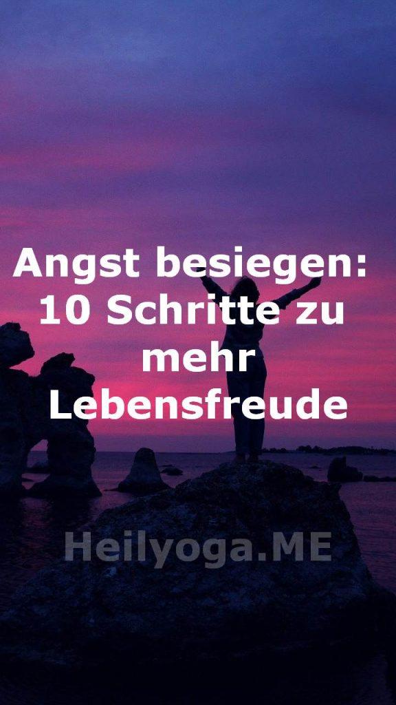 Angst besiegen -10 Schritte zu mehr Lebensfreude-3