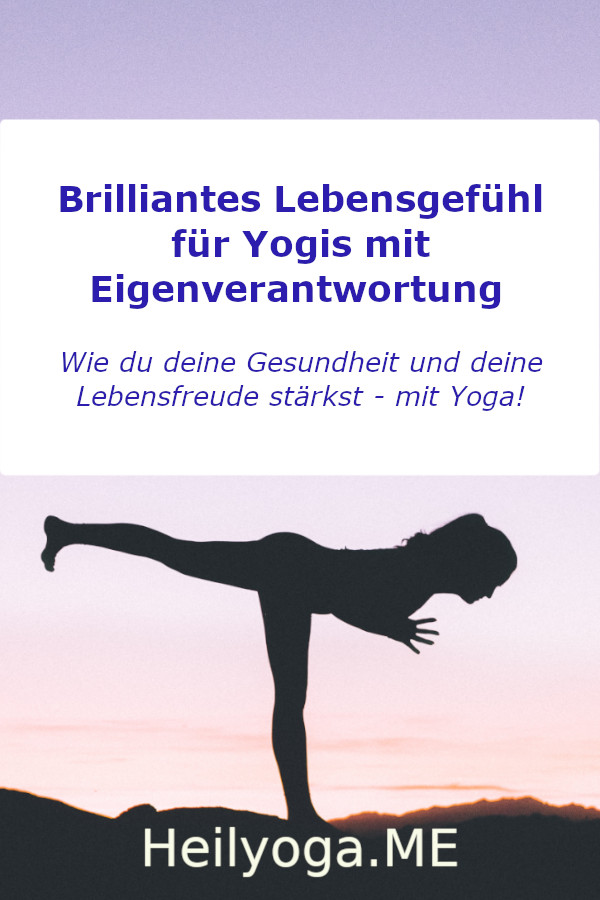 Online-Ausbildung Yogatherapie und Hielyoga - Brilliantes Lebensgefühl für Yogis mit Eigenverantwortung