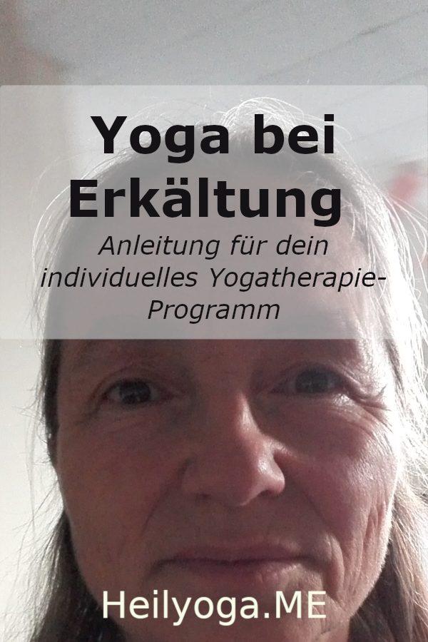 Yoga bei Erkältung - Anleitung für dein individuelles Yogatherapie-Programm