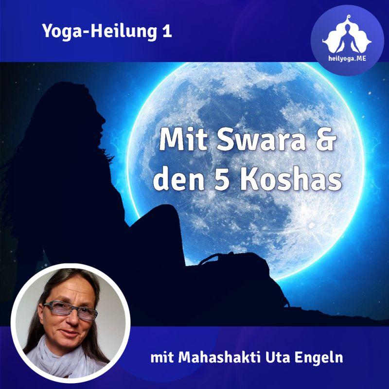 Selbstheilung aktivieren mit dem Prana-System aus dem Yoga