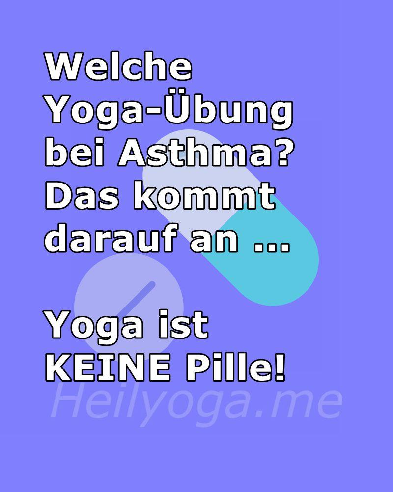 Welche Yoga-Übung bei Asthma - Yoga ist keine Pille