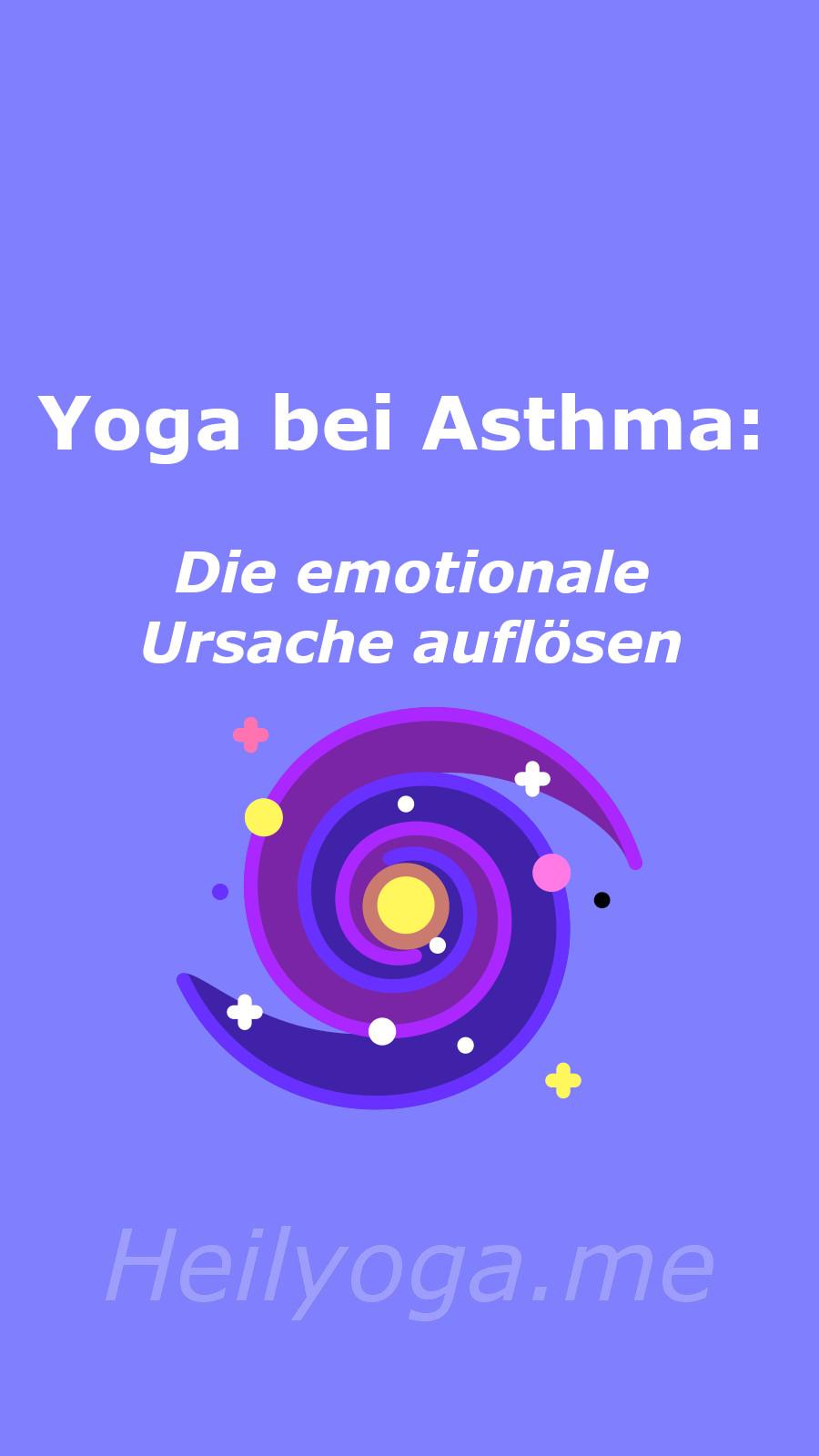 Yoga bei Asthma und Bronchitis - Die emotionale Ursache auflösen