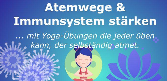 Atemwege und Immunsystem-stärken - Yoga bei Asthma, Bronchitis und für die Atemwege