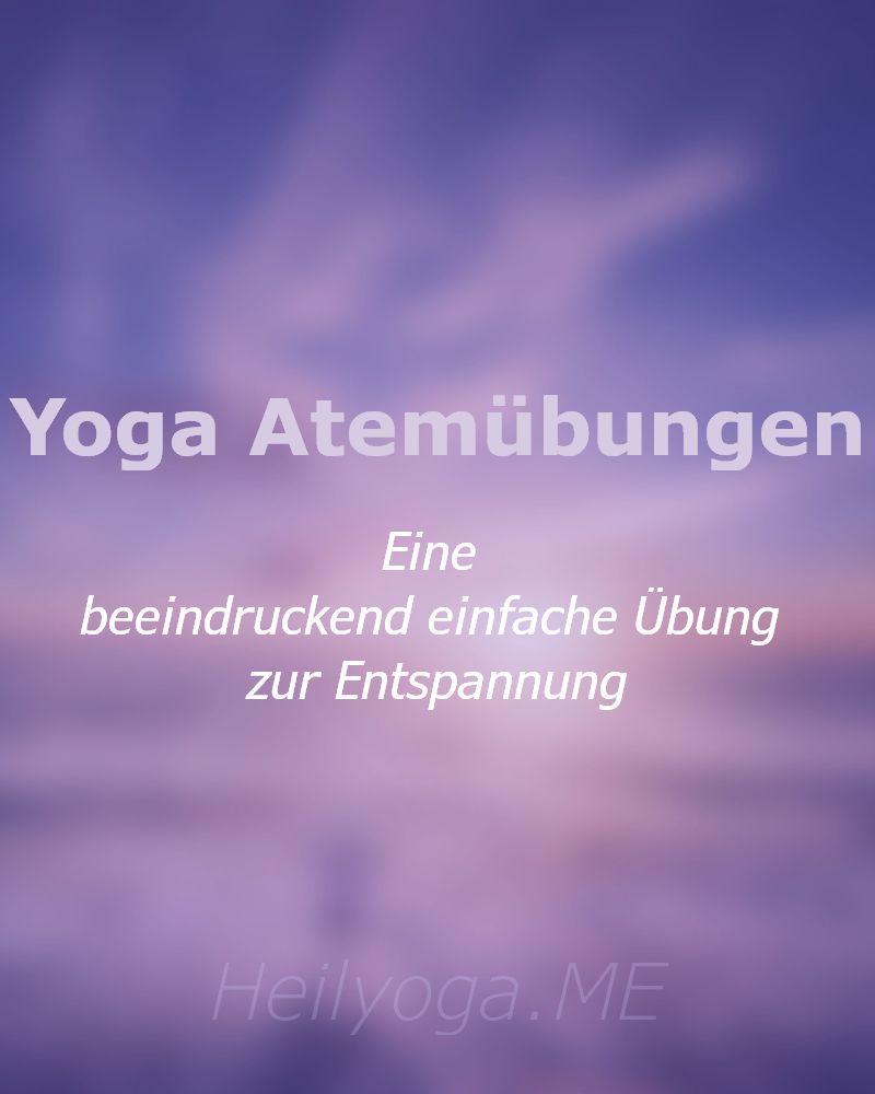 Yoga Atemübungen zur Entspannung-800x1000 Eine beeindruckend einfache Übung zur Entspannung