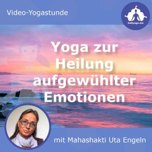 Yoga zur Heilung aufgewühlter Emotionen Cover_300x