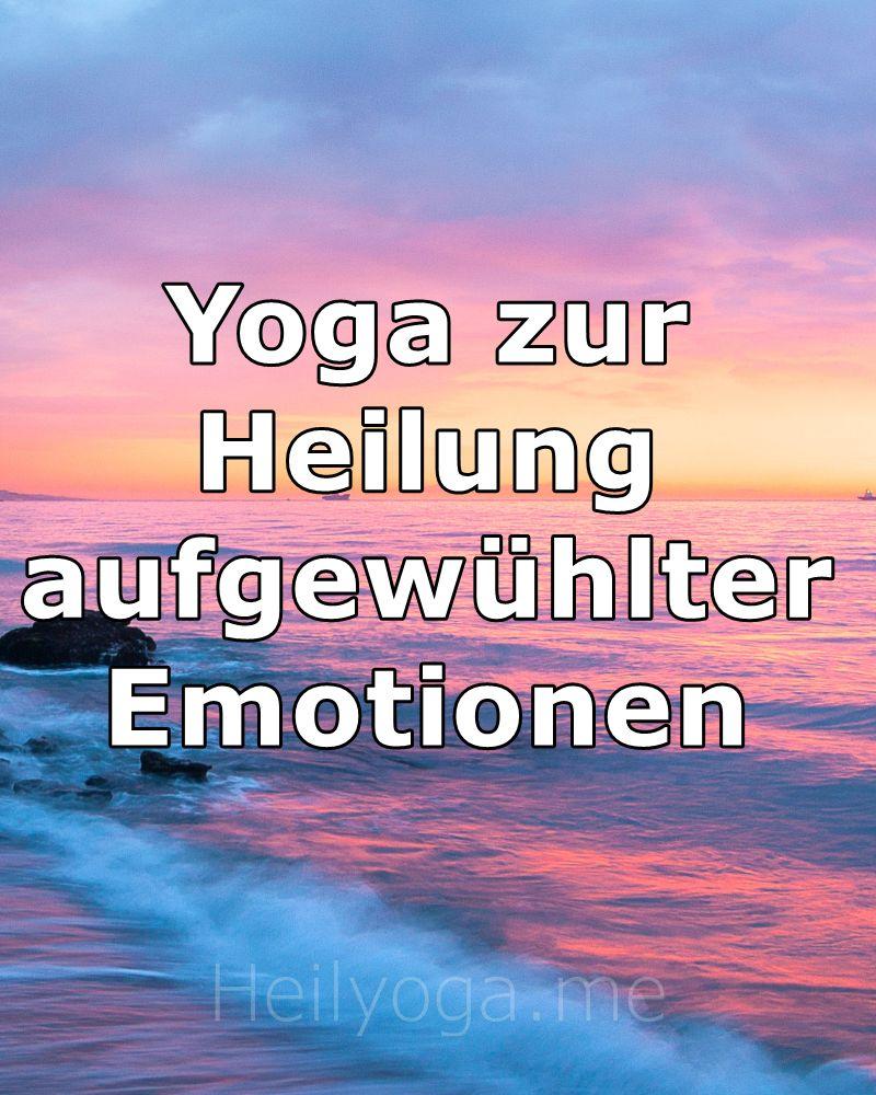 D:\Dropbox\0-Dokumente\1 Online-Präsenz\2 Heilyoga.ME\P1 Yoga zur Heilung aufgewühlter Emotionen