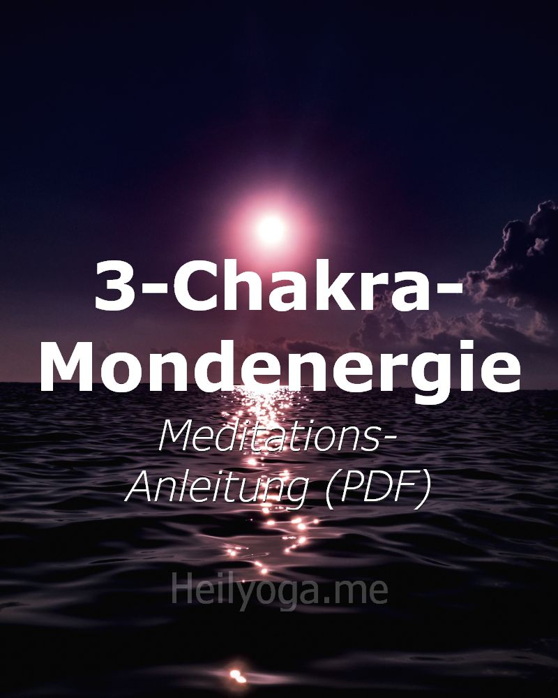 3-Chakra-Mondenergie-Meditation - Meditationstext