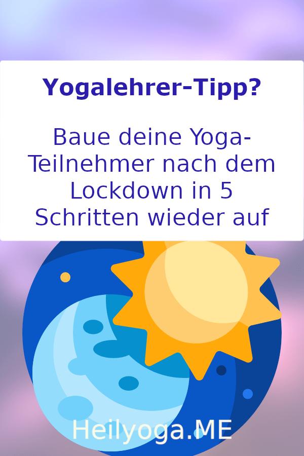 Yogalehrer-Tipps-baue-deine-yoga-Teilnehmer-nach-dem-lockdown-in 5-schritten-wieder-auf-Pinterest